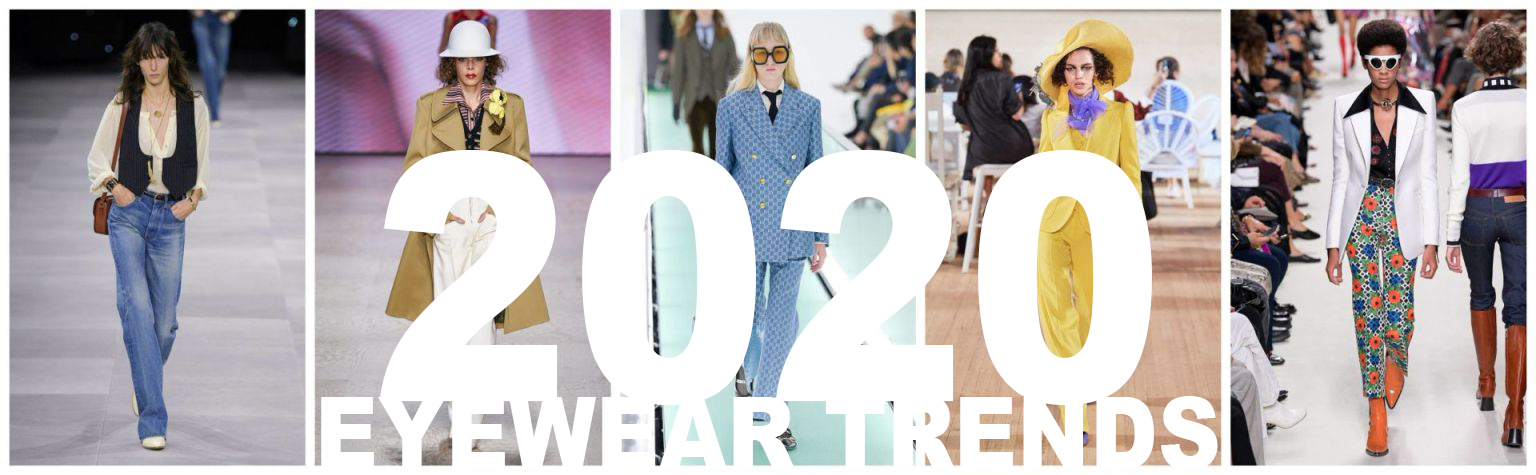 Fashion and Eyewear Trends 2020: The Seventies