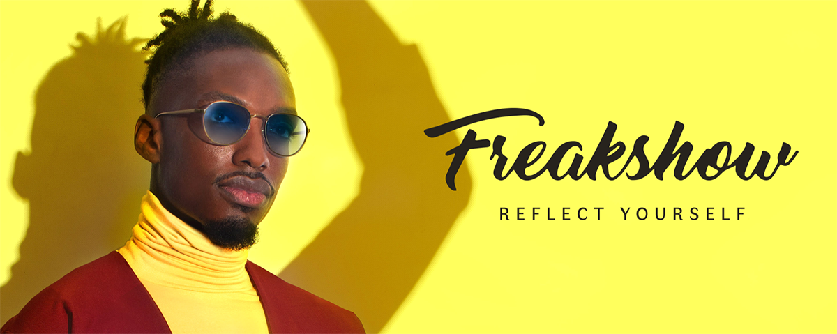 Freakshow – New freaky frames