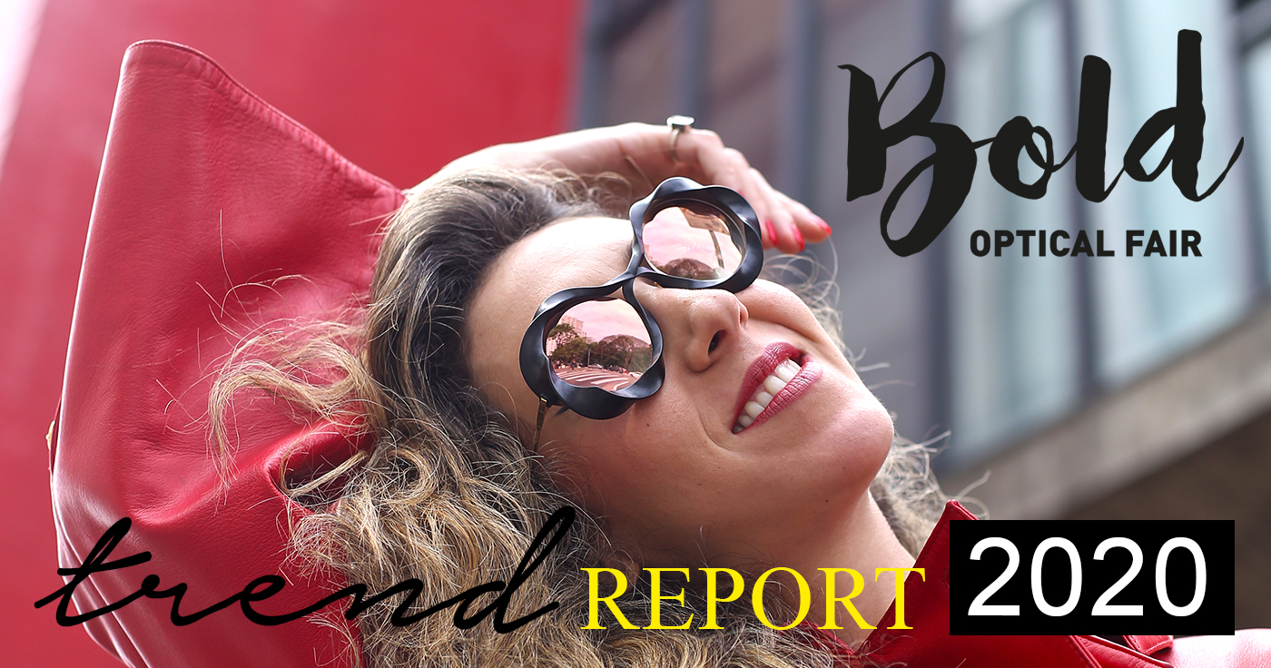 Bold Trends at Bold Optical Fair