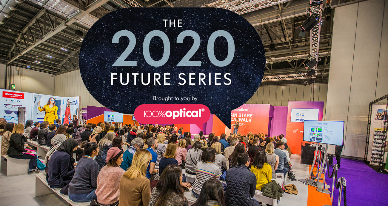 100% optical // 2020 future series for a brighter tomorrow