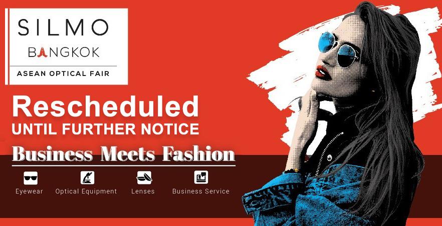 Silmo Bangkok // Reschedule until further notice
