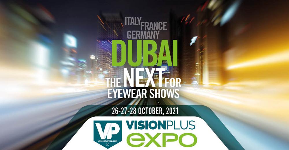 VisionPlus Expo Dubai // Bringing the Optical World Together