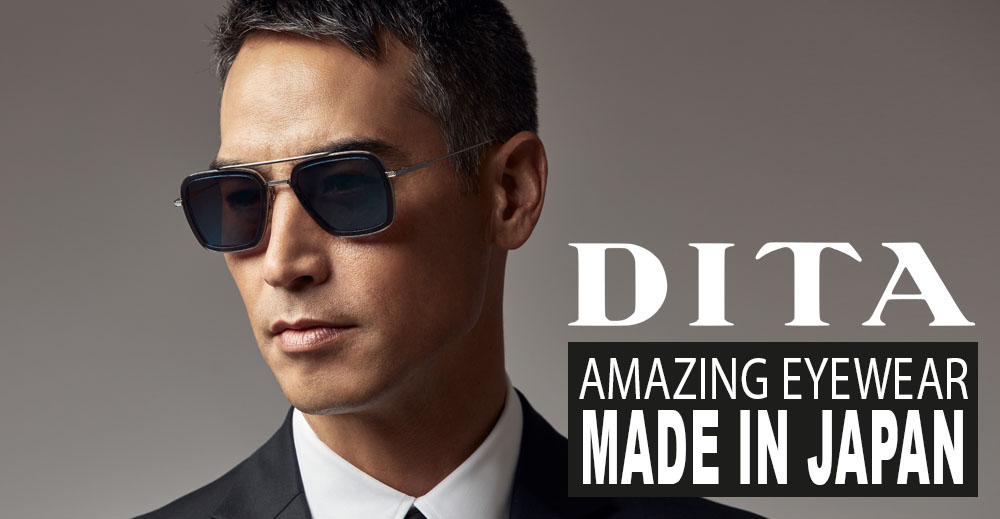 Amazing Eyewear – Made in Japan // Dita
